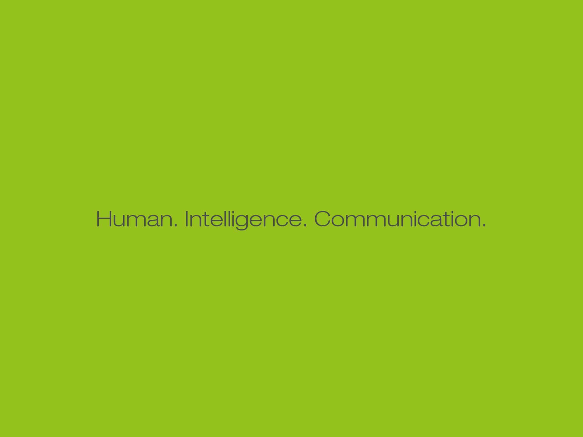 Human. Intelligence. Communication.